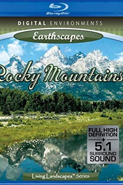 Living Landscapes: The Rocky Mountains (2014)