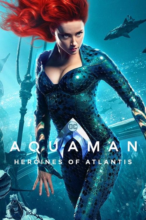 Film Aquaman: Heroines of Atlantis Plein Écran Doublé Gratuit en Ligne FULL HD 1080