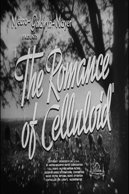 Film The Romance of Celluloid En Bonne Qualité Hd 1080p
