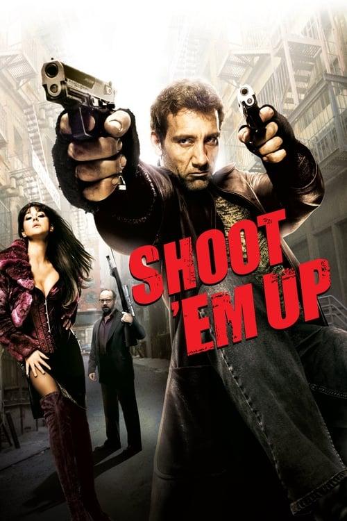 Película Shoot 'Em Up (En el punto de mira) En Buena Calidad