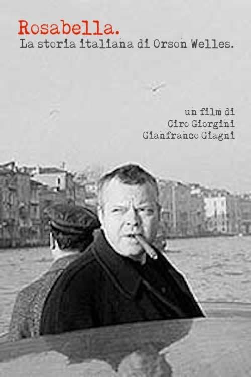 Film Rosabella: la storia italiana di Orson Welles En Français