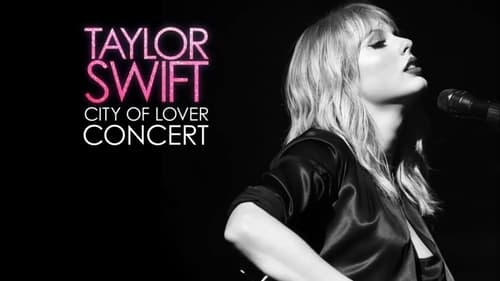 Watch Taylor Swift City of Lover Concert Online Openload