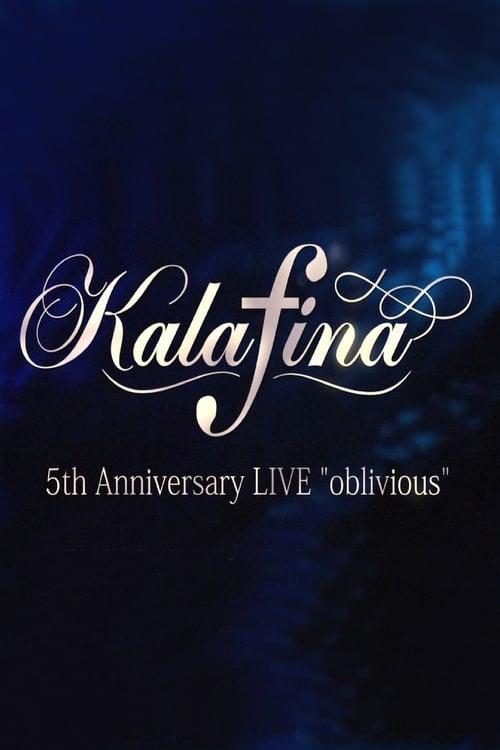 "Kalafina 5th Anniversary LIVE ""oblivious"" (1970)"