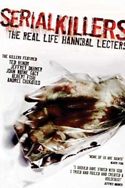شاهد الفيلم Serial Killers: The Real Life Hannibal Lecters مجاني تمامًا
