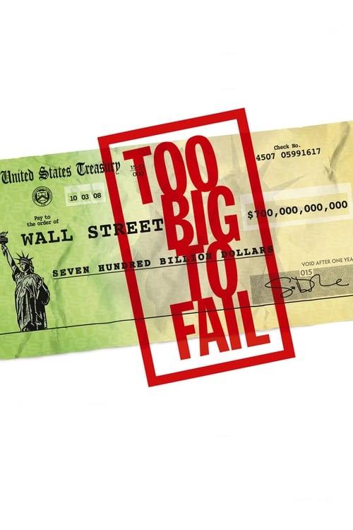 Too Big to Fail - Il crollo dei giganti (2011)