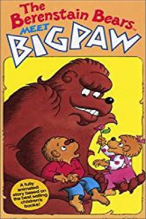 Film The Berenstain Bears Meet Bigpaw De Bonne Qualité Gratuitement