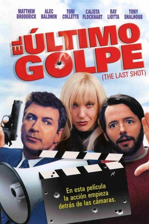 Ver El último golpe (The last shot) Gratis