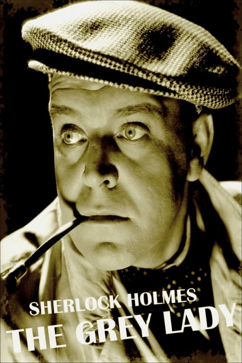 Sherlock Holmes: The Grey Lady (1937)