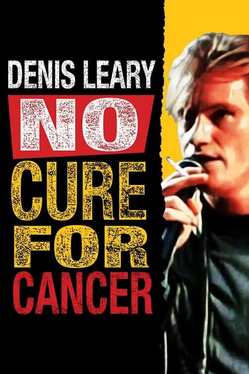 Denis Leary: No Cure for Cancer