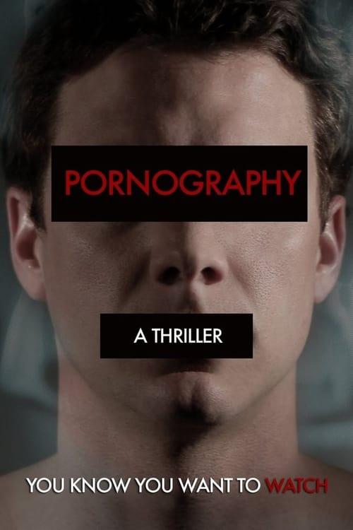 Pornography: A Thriller (2009) Poster