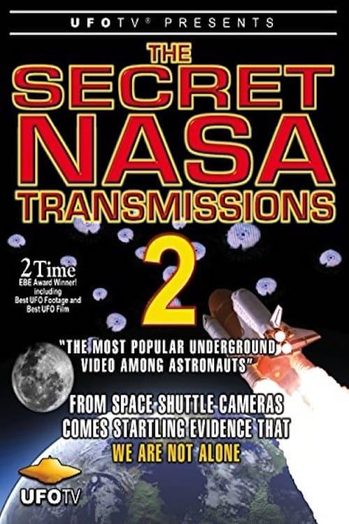 The Secret NASA Transmissions 2