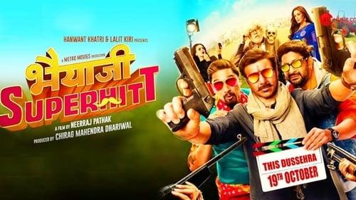 Watch Bhaiaji Superhitt (2018) Full Movie Online Free
