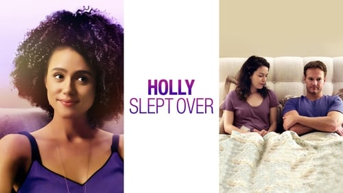 Holly Slept Over -  - Azwaad Movie Database