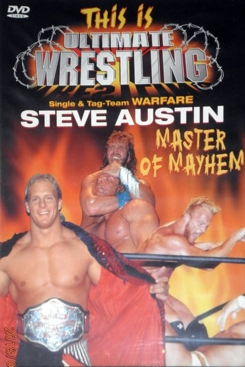 Assistir Filme This is Ultimate Wrestling: Steve Austin - Master of Mayhem Gratuitamente Em Português