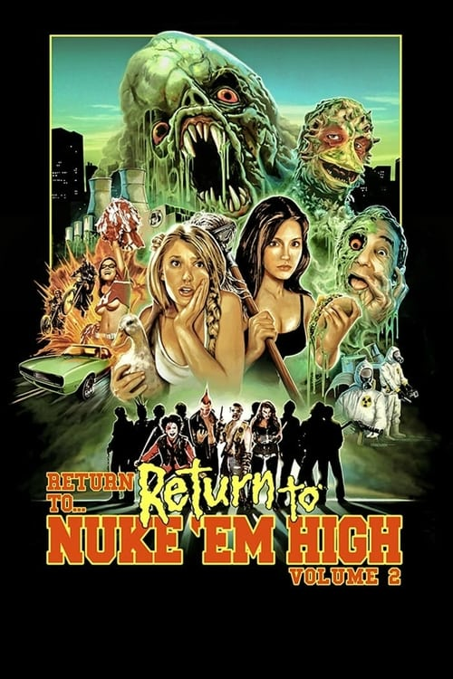 فيلم Return to... Return to Nuke 'Em High AKA Vol. 2 على الانترنت