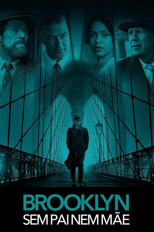 Assistir Brooklyn - Sem Pai Nem Mãe - HD 720p Dublado Online Grátis HD