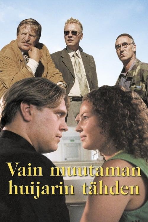 Vain muutaman huijarin tähden (1998)