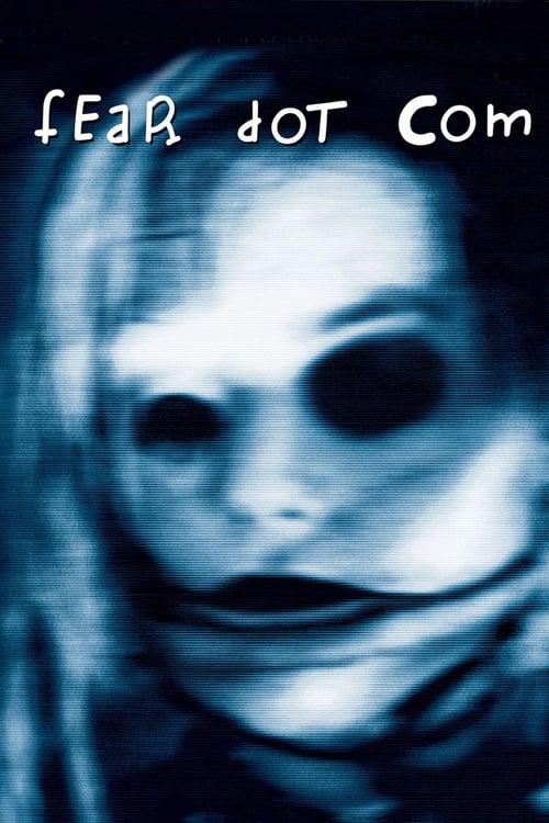 FearDotCom Movie Poster