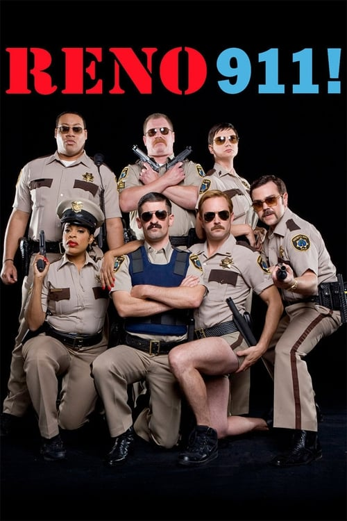 Reno 911!-Azwaad Movie Database