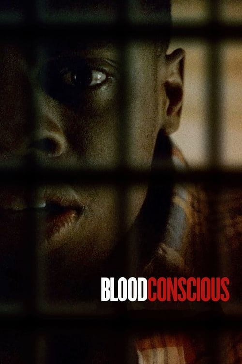 Watch TV Series online Blood Conscious