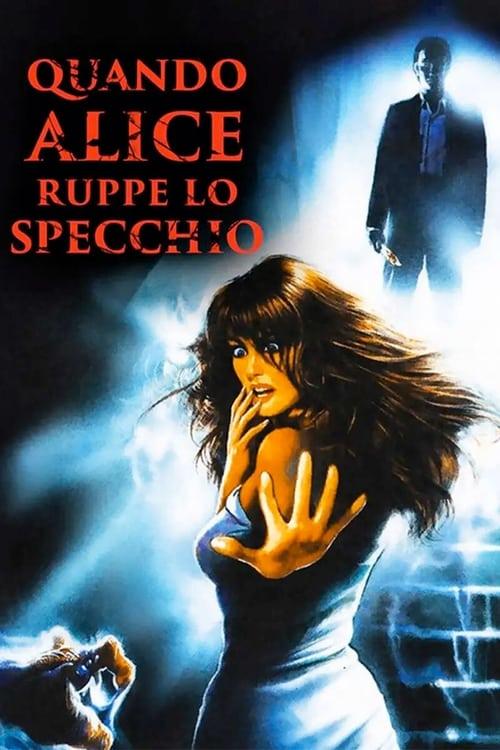 Quando Alice ruppe lo specchio (1988)