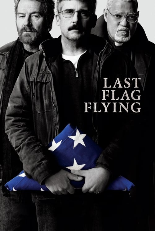 Watch Last Flag Flying (2017) Best Quality Movie