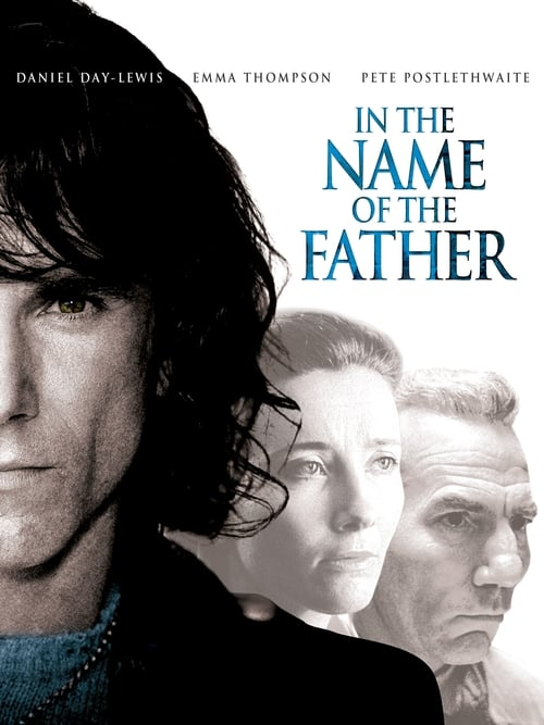 Streaming In the Name of the Father (1993) Full Movie