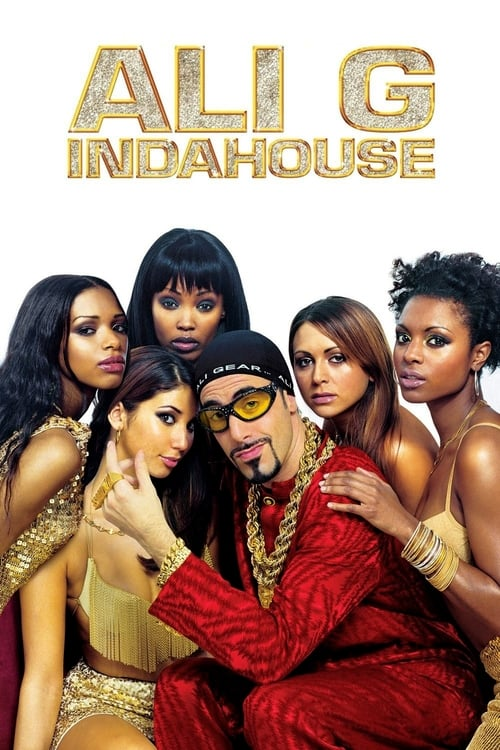 Watch Ali G Indahouse Online