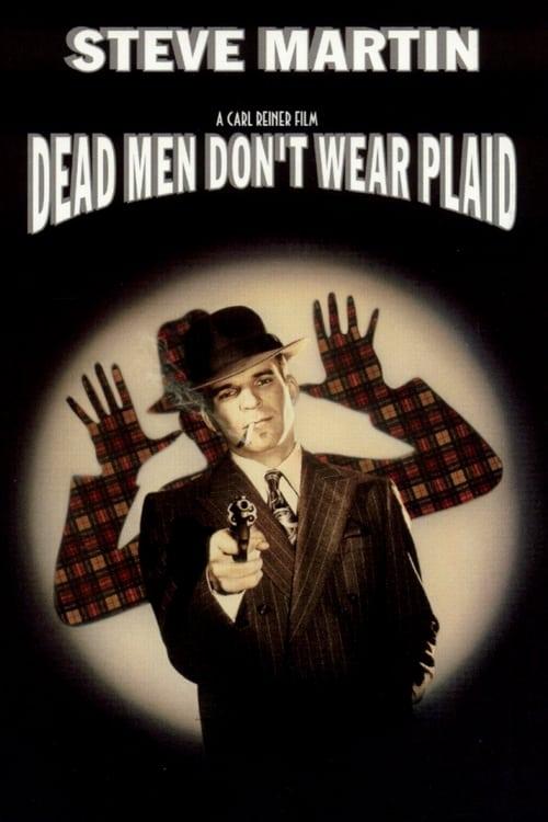 Dead Men Don't Wear Plaid (1982) Poster