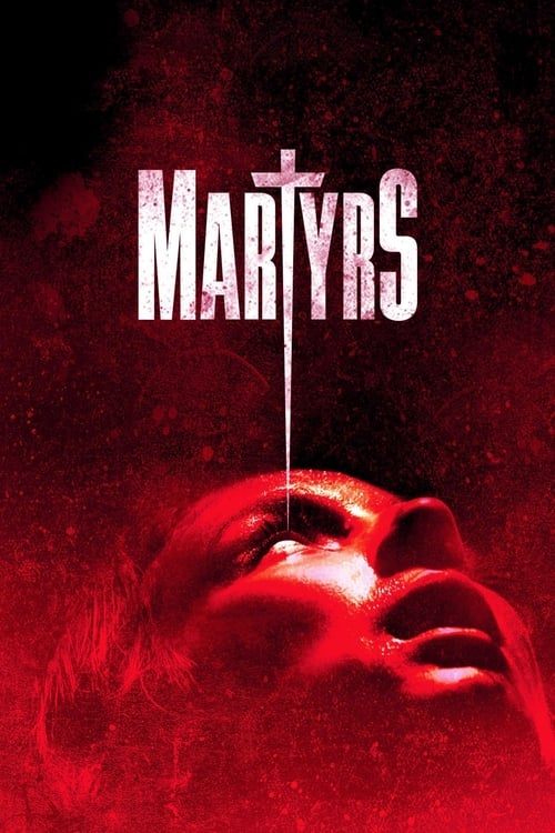 Watch Martyrs (2016) Full Movie