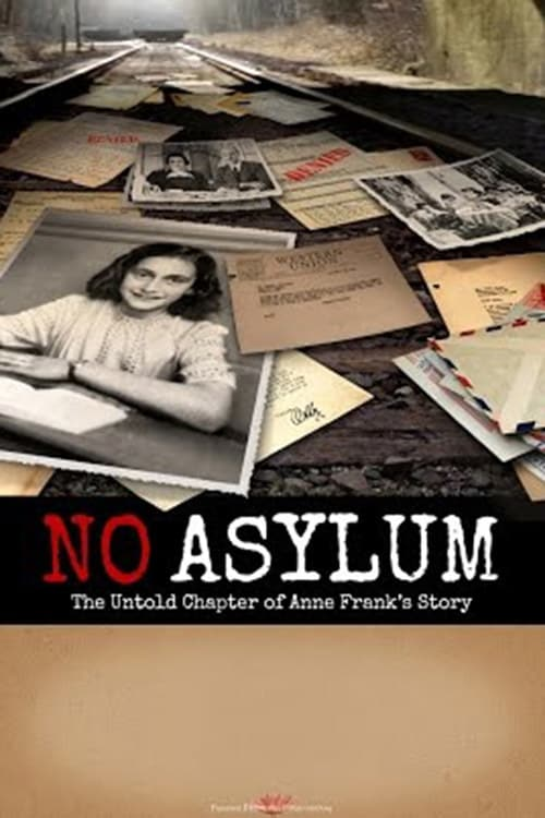 No Asylum: The Untold Chapter of Anne Frank's Story (2015)