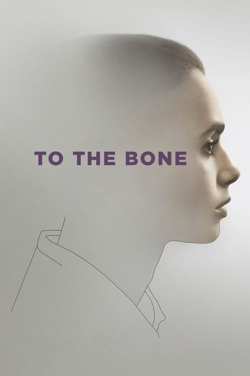 To the Bone - Poster