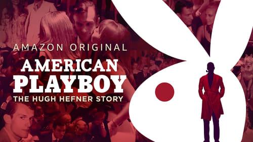 Playboy Américain L'histoire de Hugh Hefner