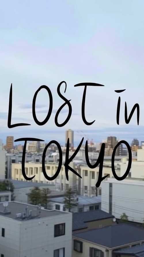 Lost in Tokyo (2019)