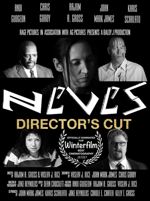N E V E S: DIRECTOR'S CUT