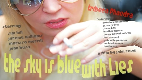 The Sky is Blue with Lies: Tribeca Phaedra