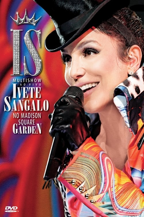 Ivete Sangalo Live at Madison Square Garden (2010)