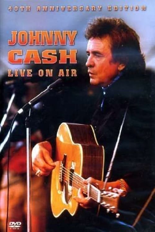 Regarder Le Film Johnny Cash - Live On Air Doublé En Français