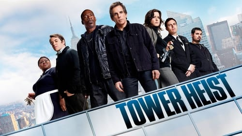 Tower Heist - Ordinary guys. An extraordinary robbery. - Azwaad Movie Database