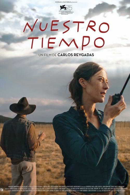 Voir $ Nuestro Tiempo Film en Streaming HD