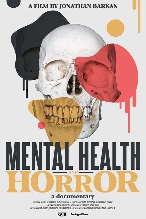 Mental Health and Horror: A Documentary