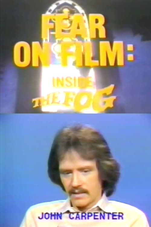 شاهد Fear on Film: Inside 'The Fog' مدبلج بالعربية