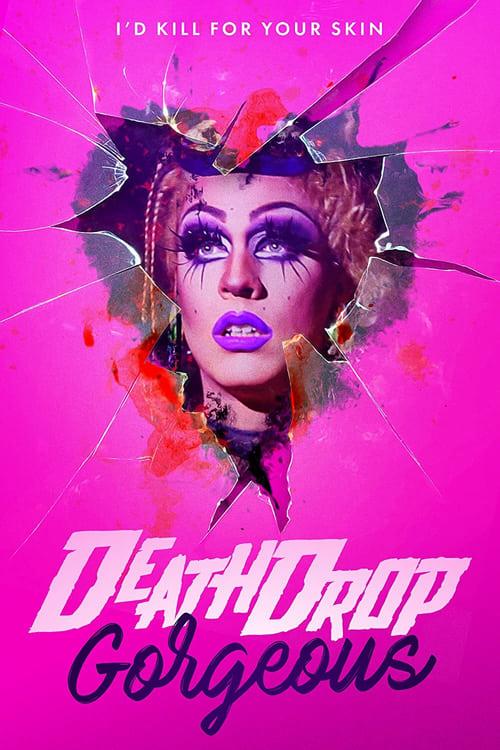 Death Drop Gorgeous (DVDSCR) 2021