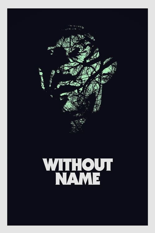 Streaming Without Name (2017) Best Quality Movie