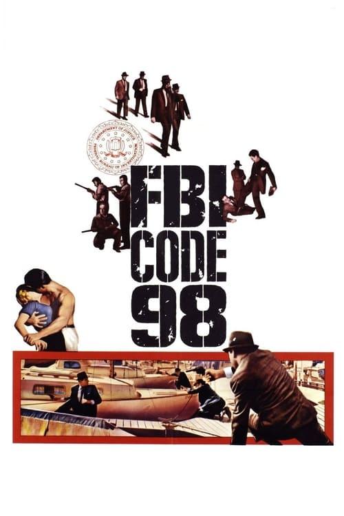 Película FBI Code 98 En Buena Calidad Hd 720p