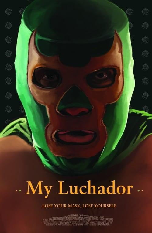 Mira La Película My Luchador En Buena Calidad Gratis