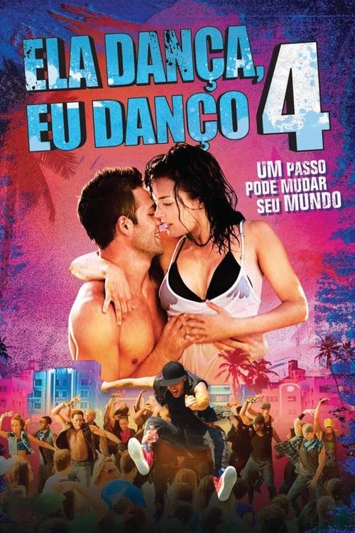 Assistir Ela Dança Eu Danço 4 - HD 720p Dublado Online Grátis HD
