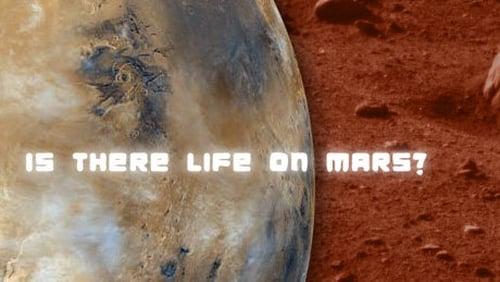 NOVA: Season 36 – Episode Is There Life On Mars?