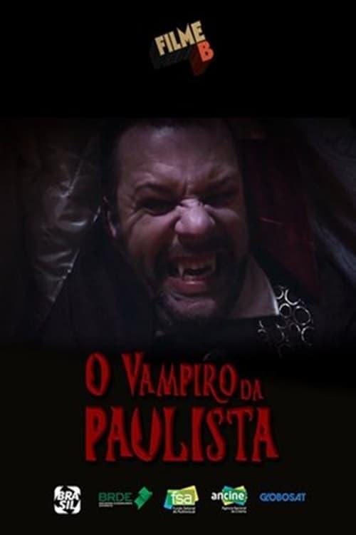 Filme B: O Vampiro da Paulista (2017)