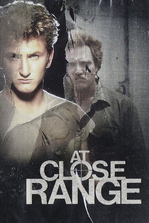 Streaming At Close Range (1986) Best Quality Movie